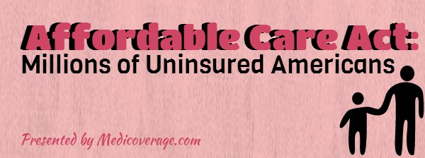 affordable-care-act-millions-uninsured-americans