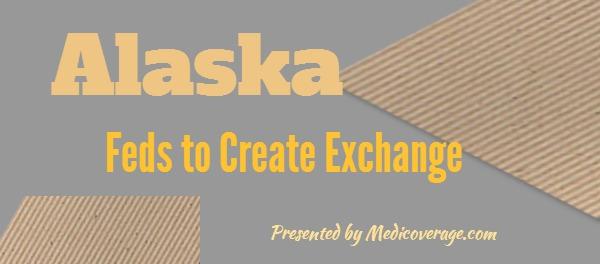 feds-to-set-up-alaskas-exchange