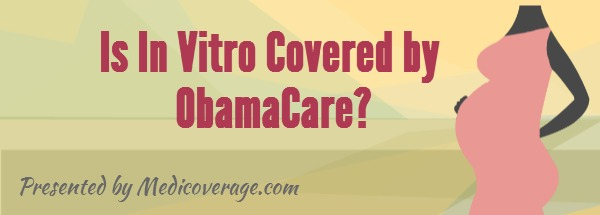 is-in-vitro-covered-by-obamacare