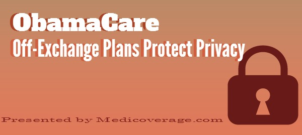 obamacare-off-exchange-plans-protect-privacy