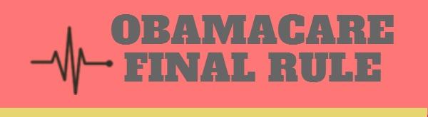 ObamaCare Final Rule Image