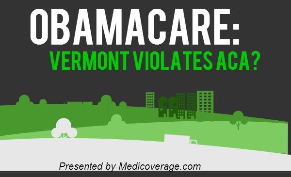 ObamaCare Vermont Violates ACA